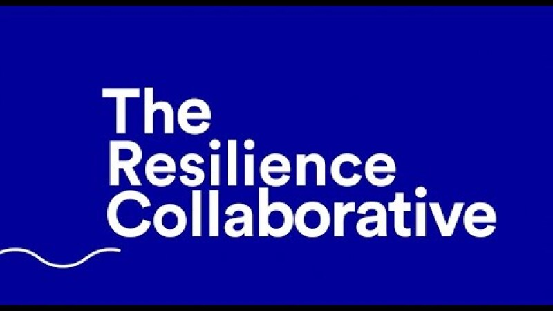Launching The Resilience Collaborative